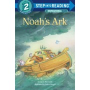 Noah's Ark: A Story from the Bible