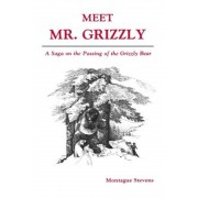 Meet Mr. Grizzly, Paperback