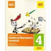 Limba si literatura romana. Caiet de lucru Clasa a IV-a Semestrul al II-lea + portofoliul de evaluare al elevului