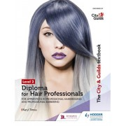 City & Guilds Textbook Level 2 Diploma for Hair Professionals for Apprenticeships in Professional Hairdressing and Professional Barbering, Paperback/Keryl Titmus
