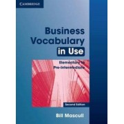 Cambridge Business Vocabulary in Use Elementary to Pre-intermediate with Answers - Bill Mason