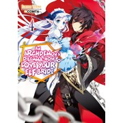 An Archdemon's Dilemma: How to Love Your Elf Bride: Volume 4, Paperback/Fuminori Teshima