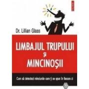 Limbajul trupului si mincinosii - Lillian Glass