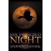 San Francisco Night: The 6th Jack Nightingale Supernatural Thriller