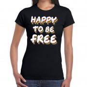 Bellatio Decorations Gay pride happy to be free shirt zwart dames L - Feestshirts