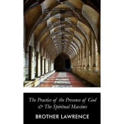 The Practice of the Presence of God, Paperback/Brother Lawrence