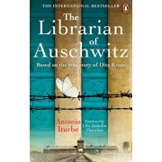 The Librarian of Auschwitz. Based on the incredible true story of Dita Kraus/Antonio Iturbe