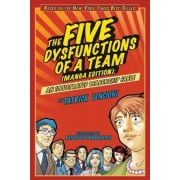 The Five Dysfunctions of a Team: Manga Edition: An Illustrated Leadership Fable, Paperback
