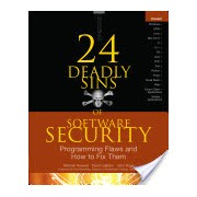 24 Deadly Sins of Software Security - Programming Flaws and How to Fix Them (Howard Michael)(Paperback) (9780071626750)