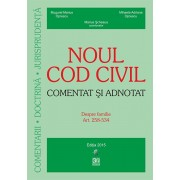 Noul cod civil. Despre familie - Comentat si adnotat (2015-06-15)