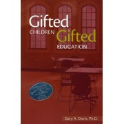Gifted Children and Gifted Education: A Handbook for Teachers and Parents