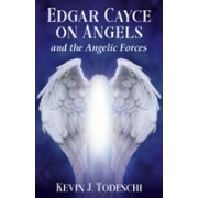 Edgar Cayce on Angels and the Angelic Forces (Todeschi Kevin J. (Kevin J. Todeschi))(Paperback / softback) (9780876049730)