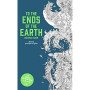 To the Ends of the Earth and Back Again: The Longest Coloring Book in the World, Paperback/Good Wives and Warriors