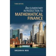 Elementary Introduction to Mathematical Finance, Hardcover/Sheldon M Ross