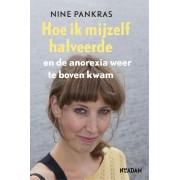 Nieuw Amsterdam Hoe ik mijzelf halveerde - Nine Pankras - ebook