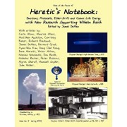 Heretic's Notebook: Emotions, Protocells, Ether-Drift and Cosmic Life-Energy, with New Research Supporting Wilhelm Reich, Paperback/James DeMeo