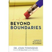 Beyond Boundaries: Learning to Trust Again in Relationships, Paperback/John Townsend