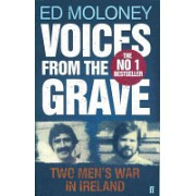 Voices from the Grave - Two Men's War in Ireland (Moloney Ed)(Paperback) (9780571251698)