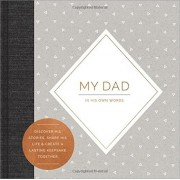 My Dad: In His Own Words (Interview Journal), Hardcover