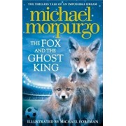 Fox and the Ghost King, Paperback/Michael Morpurgo