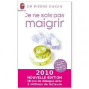 J'ai Lu Je ne sais pas maigrir de Pierre Dukan - Livre