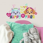 Nickelodeon RoomMates Paw Patrol Skye And Everest Be Happy calcomanía decorativo para pared