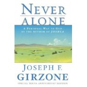 Never Alone: A Personal Way to God by the Author of Joshua, Paperback