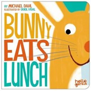 Bunny Eats Lunch, Hardcover/Michael Dahl