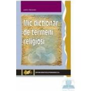 Mic Dictionar De Termeni Religiosi - Iancu Saceanu