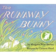 The Runaway Bunny, Hardcover/Margaret Wise Brown