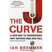 The J Curve: A New Way to Understand Why Nations Rise and Fall, Paperback/Ian Bremmer