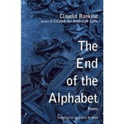 The End of the Alphabet, Paperback/Claudia Rankine