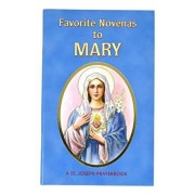 Favorite Novenas to Mary: Arranged for Private Prayer in Accord with the Liturgical Year on the Feasts of Our Lady, Paperback/Lawrence G. Lovasik