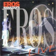 Video Delta Ramazzotti,Eros - Eros Live - CD