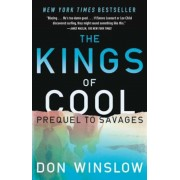 The Kings of Cool: A Prequel to Savages, Paperback