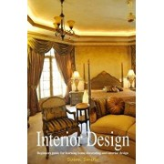 Interior Design: An Introduction: Beginners Guide for Learning Home Decorating and Interior Design, Paperback/Susan Smith