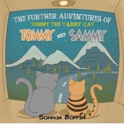 The Further Adventures of Tommy the Tabby Cat, Paperback/Sonnja Boffin