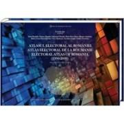 Atlasul electoral al României: 1990-2009/ Atlas électoral de la Roumanie: 1990-2009/ Electoral Atlas of Romania: 1990-2009