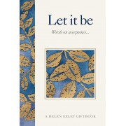 Let it be : Words on Acceptance