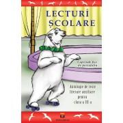Lecturi scolare. Antologie de texte literare pentru clasa a III-a
