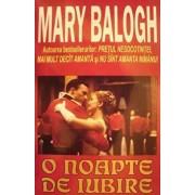 O noapte de iubire/Mary Balogh