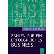 Zahlen Fur Ein Erfolgreiches Business, Paperback/Grigori Grabovoi