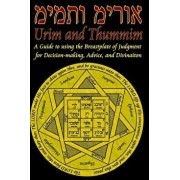 Urim and Thummim: A Guide to Using the Breastplate of Judgment for Decision-Making, Advice, and Divination, Paperback/D. W. Prudence