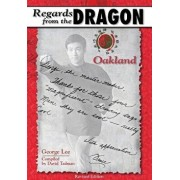 Regards from the Dragon: Oakland, Paperback/George Lee
