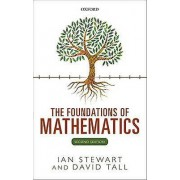 The Foundations of Mathematics by Ian Stewart & David Tall