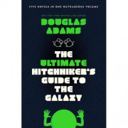 The Ultimate Hitchhiker's Guide to the Galaxy - Adams, Douglas