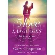 The 5 Love Languages Audio CD: The Secret to Love That Lasts, Audiobook