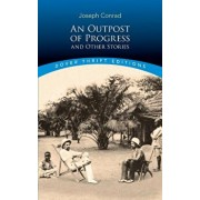 An Outpost of Progress and Other Stories, Paperback/Joseph Conrad
