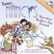 Fancy Nancy's Marvelous Mother's Day Brunch, Paperback