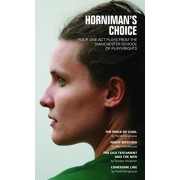 Horniman's Choice. Four One Act Plays from the Manchester School of Playwrights, Paperback/Harold Brighouse